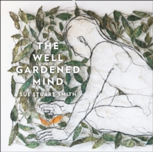 The Well Gardened Mind: Rediscovering Nature in the Modern World, eAudiobook MP3 eaudioBook