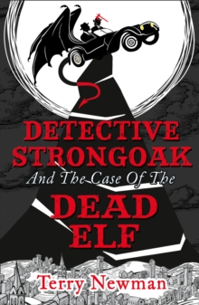 Detective Strongoak and the Case of the Dead Elf, EPUB eBook