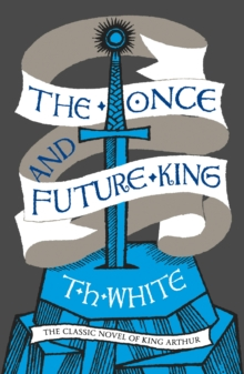 The Once and Future King, Paperback Book