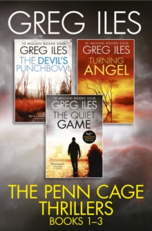 Greg Iles 3-Book Thriller Collection: The Quiet Game, Turning Angel, The Devil's Punchbowl, EPUB eBook