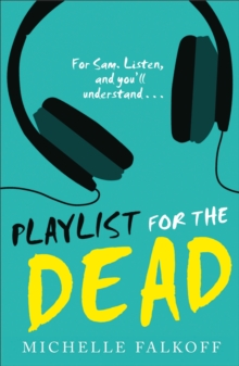 Playlist for the Dead, Paperback / softback Book