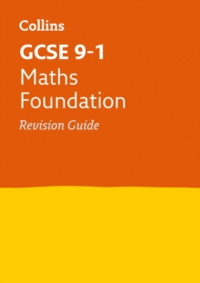 GCSE 9-1 Maths Foundation Revision Guide : Ideal for Home Learning, 2021 Assessments and 2022 Exams, Paperback / softback Book