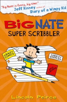 Big Nate Super Scribbler, Paperback / softback Book