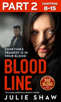 Blood Line - Part 2 of 3: Sometimes Tragedy Is in Your Blood, EPUB eBook