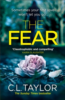 The Fear : The Sensational New Thriller from the Sunday Times Bestseller, Now in a Brand New Look for 2018, Paperback Book