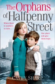 The Orphans of Halfpenny Street, Paperback Book