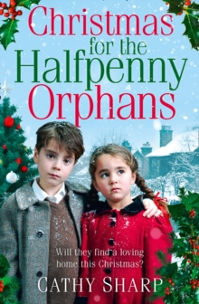 Christmas for the Halfpenny Orphans, Paperback Book