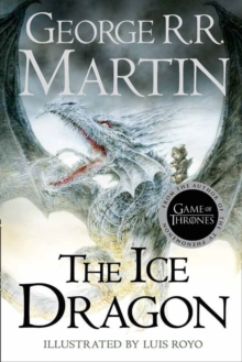 The Ice Dragon, Hardback Book