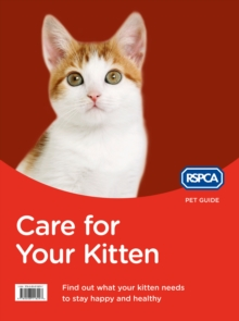 Care for Your Kitten (RSPCA Pet Guide), EPUB eBook