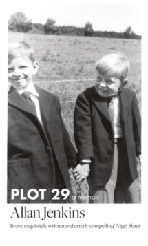 Plot 29 : A Memoir: Longlisted for the Baillie Gifford and Wellcome Book Prize, Hardback Book