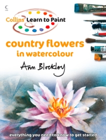 Country Flowers in Watercolour (Collins Learn to Paint), EPUB eBook
