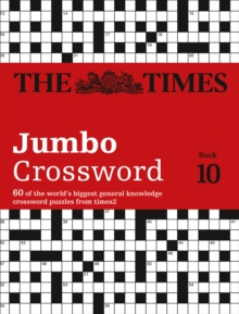 The Times 2 Jumbo Crossword Book 10 : 60 World-Famous Crossword Puzzles from the Times2, Paperback / softback Book