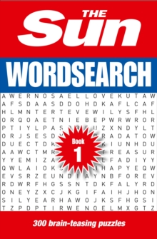 The Sun Wordsearch Book 1 : 300 Fun Puzzles from Britain's Favourite Newspaper, Paperback / softback Book