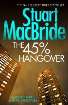 The 45% Hangover [A Logan and Steel novella], Paperback / softback Book