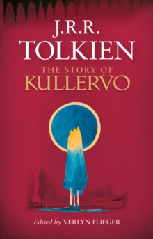 The Story of Kullervo, EPUB eBook