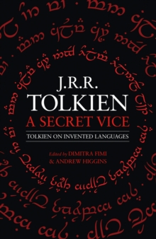 A Secret Vice: Tolkien on Invented Languages, EPUB eBook