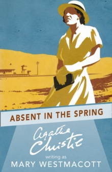 Absent in the Spring, Paperback / softback Book