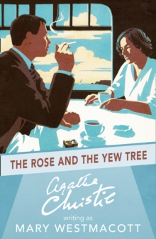 The Rose and the Yew Tree, Paperback Book