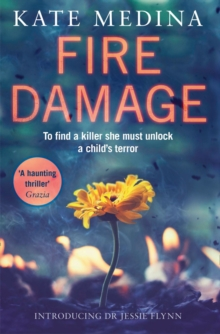 Fire Damage : A Gripping Thriller That Will Keep You Hooked, Paperback Book