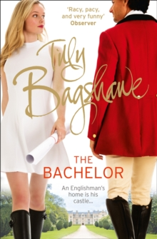 The Bachelor : Racy, Pacy and Very Funny!, Paperback Book
