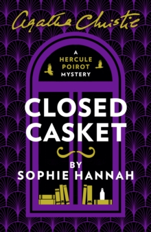 Closed Casket : The New Hercule Poirot Mystery, Paperback Book