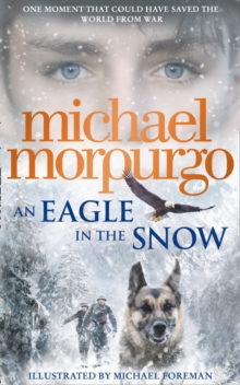 An Eagle in the Snow, Hardback Book