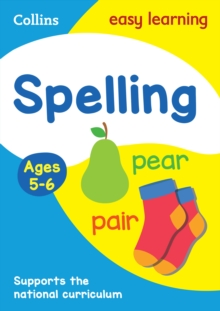 Spelling Ages 5-6 : Prepare for School with Easy Home Learning, Paperback / softback Book