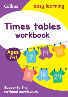 Times Tables Workbook Ages 7-11 : Prepare for School with Easy Home Learning, Paperback / softback Book