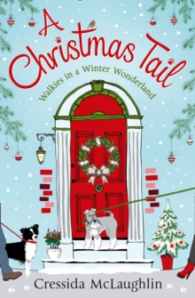 A Christmas Tail : A Heart-Warming Christmas Romance, Paperback / softback Book