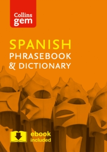 Collins Spanish Phrasebook and Dictionary Gem Edition : Essential Phrases and Words in a Mini, Travel-Sized Format, Paperback Book