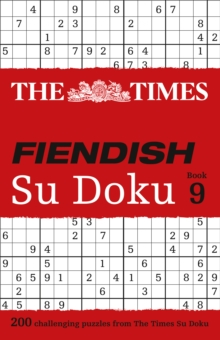The Times Fiendish Su Doku Book 9 : 200 Challenging Su Doku Puzzles, Paperback Book