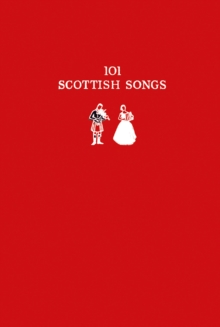 101 Scottish Songs : The Wee Red Book, Paperback / softback Book