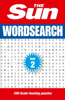 The Sun Wordsearch Book 2 : 300 Brain-Teasing Puzzles, Paperback Book