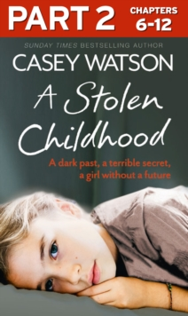 A Stolen Childhood: Part 2 of 3, EPUB eBook