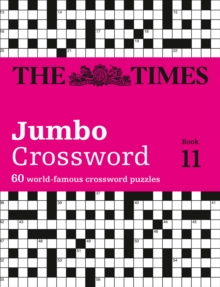 The Times 2 Jumbo Crossword Book 11 : 60 of the World's Biggest Puzzles from the Times 2, Paperback Book