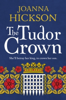 The Tudor Crown, Paperback / softback Book
