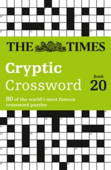 The Times Cryptic Crossword Book 20 : 80 World-Famous Crossword Puzzles, Paperback / softback Book