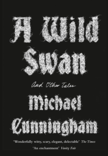 A Wild Swan : And Other Tales, Paperback / softback Book