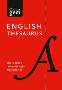 Collins English Gem Thesaurus : The World's Favourite Mini Thesaurus, Paperback / softback Book
