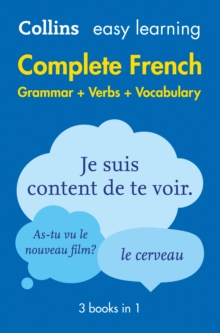 Easy Learning French Complete Grammar, Verbs and Vocabulary (3 Books in 1), Paperback Book