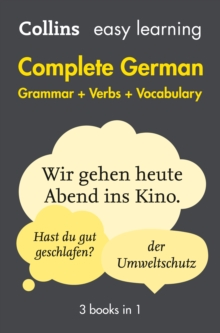 Easy Learning German Complete Grammar, Verbs and Vocabulary (3 books in 1), Paperback / softback Book