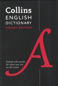 Collins English Pocket Dictionary : The Perfect Portable Dictionary, Paperback / softback Book