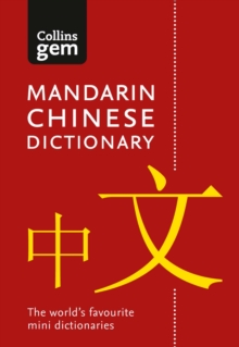 Collins Mandarin Chinese Dictionary Gem Edition : Trusted Support for Learning, in a Mini-Format, Paperback Book
