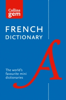 Collins French Dictionary Gem Edition : 40,000 Words and Phrases in a Mini Format, Paperback Book