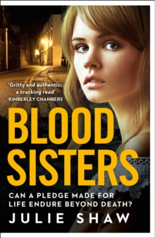 Blood Sisters : Can a Pledge Made for Life Endure Beyond Death?, Paperback Book