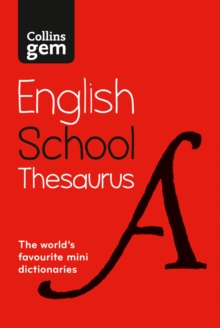 Collins Gem School Thesaurus : Trusted Support for Learning, in a Mini-Format, Paperback Book