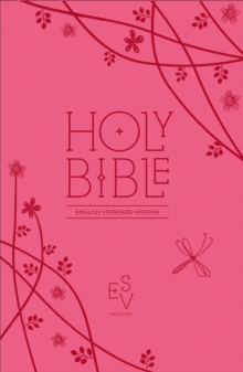Holy Bible : English Standard Version (ESV) Anglicised Pink Compact Gift Edition with Zip, Leather / fine binding Book