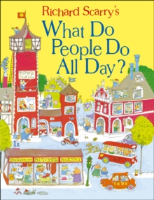 What Do People Do All Day?, Hardback Book