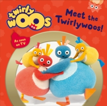 Meet the Twirlywoos, Board book Book