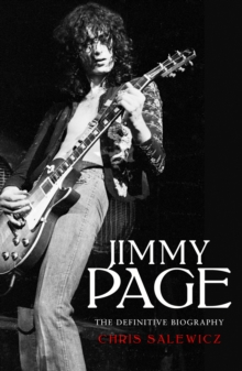 Jimmy Page: The Definitive Biography, Hardback Book